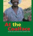 At the Coalface – Gender and Local Government in Southern Africa
