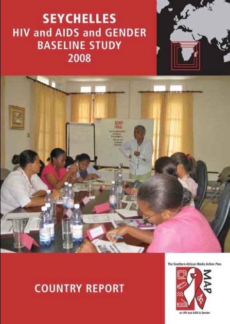 Seychelles HIV and AIDS and Gender Baseline Study 2008