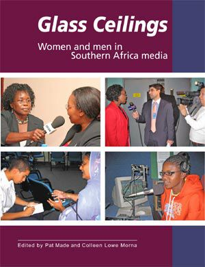Glass Ceilings: Women and Men in Southern African Media